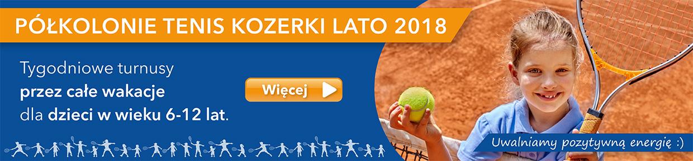Półkolonie Tenis Kozerki Lato 2018
