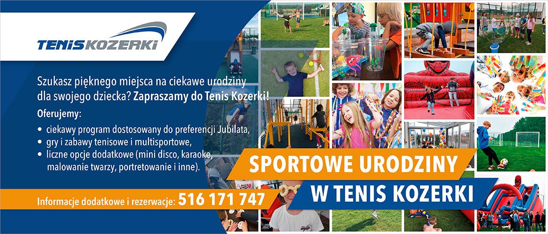 Sportowe urodziny w Tenis Kozerki